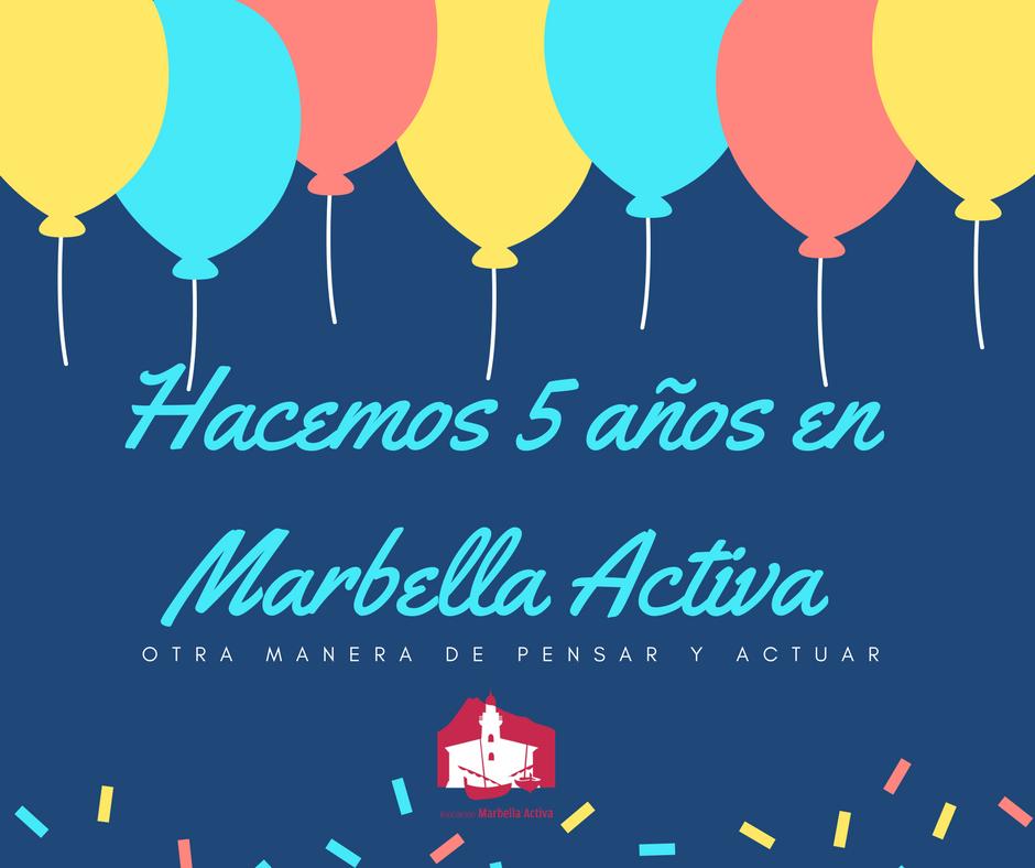 Hacemos 5 años en Marbella Activa