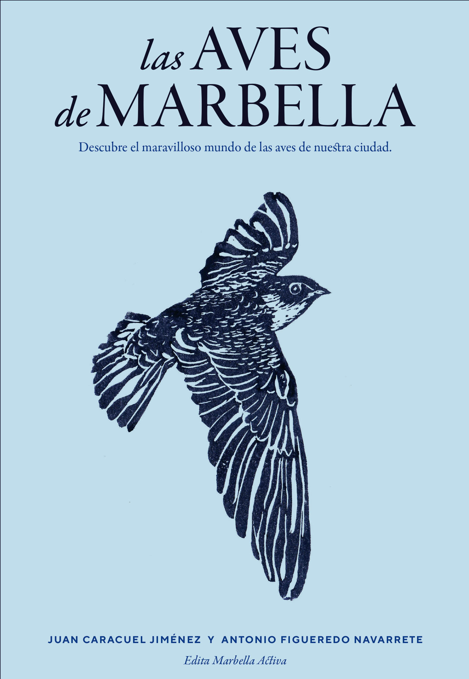 Las aves de Marbella